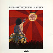 Play & Download Que Viva La Musica by Ray Barretto | Napster