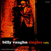 Play & Download The Singles, Vol. 3 by Billy Vaughn | Napster