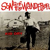 Play & Download Song Of The Wanderer by Kid Ory | Napster