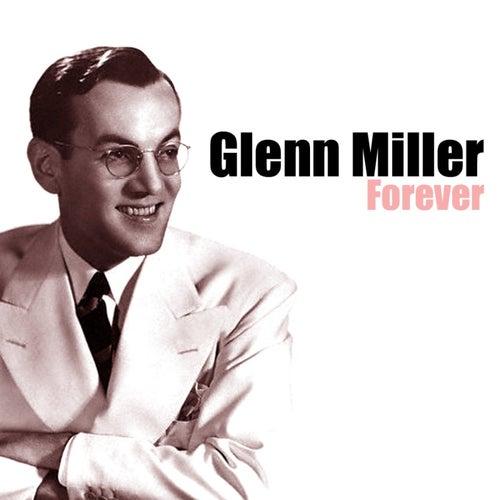 Play & Download Forever by Glenn Miller | Napster