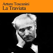 Play & Download La Traviata by NBC Symphony Orchestra | Napster