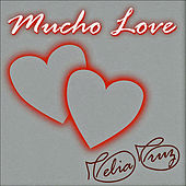 Play & Download Mucho Love by Celia Cruz | Napster