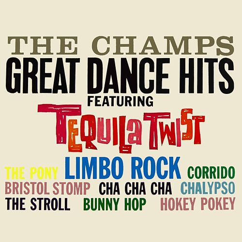 Play & Download Great Dance Hits by The Champs | Napster