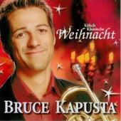 Play & Download Kölsch Klassische Weihnacht by Bruce Kapusta | Napster