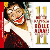 Play & Download Kölle Alaaf! by Bruce Kapusta | Napster