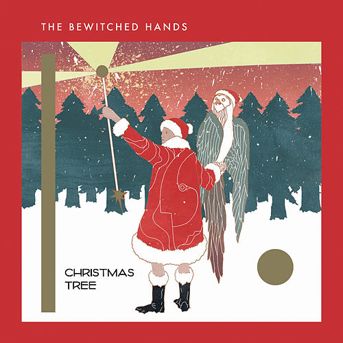 Play & Download Christmas Tree by The Bewitched Hands | Napster