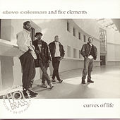 Curves Of Life/Live In Paris by Steve Coleman