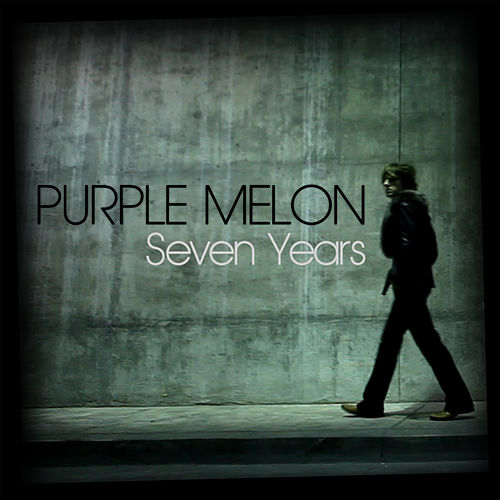 Play & Download Seven Years EP by Purple Melon | Napster