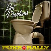 Play & Download Puke and Rally - Single by Hot Problems | Napster