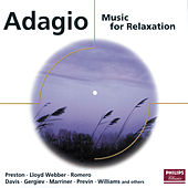Adagio: Music for Relaxation von Various Artists