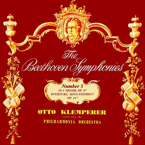 Play & Download The Beethoven Symphonies No 5 by Philharmonia Orchestra | Napster
