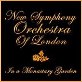 In A Monastary Garden by New Symphony Orchestra of London