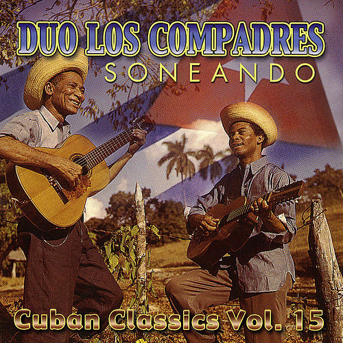 Play & Download Soneando by Duo Los Compadres | Napster