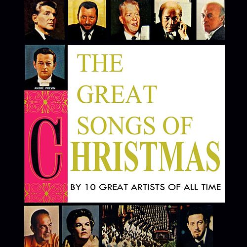 Play & Download The Great Songs Of Christmas by Various Artists | Napster