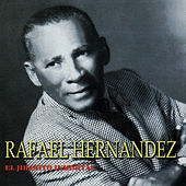 Rafael Hernandez: El Jibarito Inmortal by Various Artists