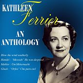 An Anthology by Kathleen Ferrier