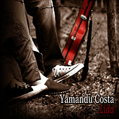 Play & Download Lida by Yamandu Costa | Napster