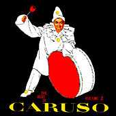 The Best Of Caruso (Disc 2) by Enrico Caruso