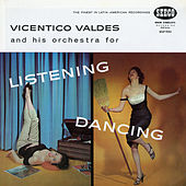 Play & Download Listening and Dancing by Vicentico Valdes | Napster