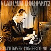 Play & Download Beethoven Concerto No 5 by Vladimir Horowitz | Napster