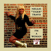 Play & Download I'm a Woman (Expanded Version) by Nellie Tiger Travis | Napster