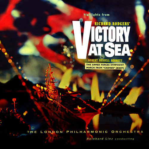 Play & Download Highlights From Victory At Sea by London Philharmonic Orchestra | Napster