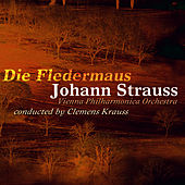 Play & Download Die Fledermaus by Vienna Philharmonic Orchestra   Napster