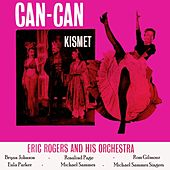 Play & Download Can-Can/Kismet by Eric Rogers | Napster