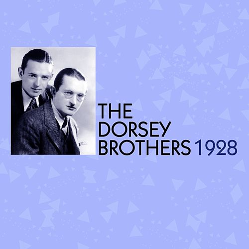 Play & Download 1928 by The Dorsey Brothers | Napster