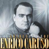 The Golden Voice Of Enrico Caruso by Enrico Caruso