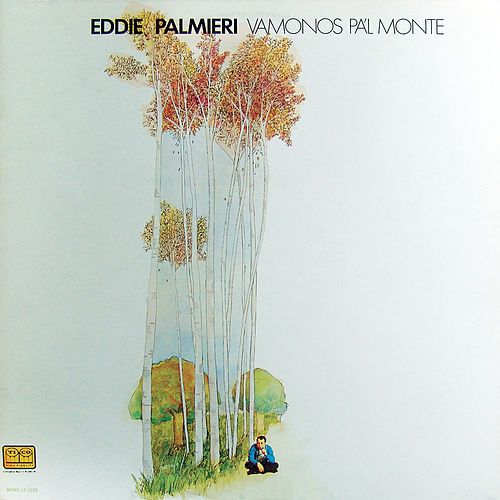Play & Download Vamonos Pal' Monte by Eddie Palmieri | Napster