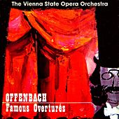 Play & Download Offenbach Overtures by Vienna State Opera Orchestra | Napster