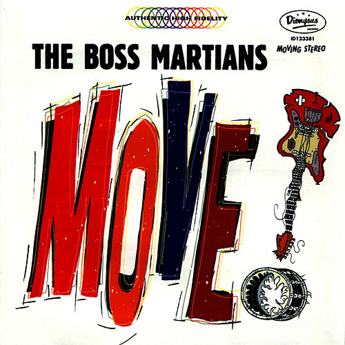 Play & Download Move! by The Boss Martians   Napster