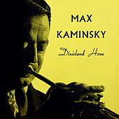 Play & Download Dixieland Horn by Max Kaminsky | Napster