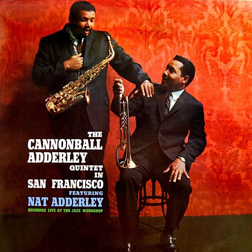 Play & Download In San Francisco by Cannonball Adderley | Napster