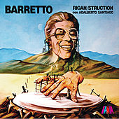 Play & Download RicanStruction by Ray Barretto | Napster