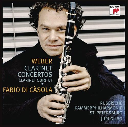 Weber: Concertos For Clarinet And Orchestra by Fabio Di Casola