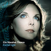 Eternal Light von Elin Manahan Thomas