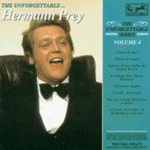 Unforgettable Vol. 4 ... Hermann Prey by Hermann Prey
