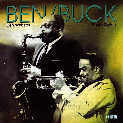 Play & Download Ben/Buck by Ben Webster | Napster