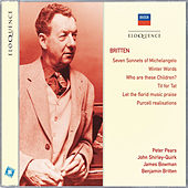 Britten: Seven Sonnets of Michelangelo; Winter Words; Who Are These Children? von Various Artists