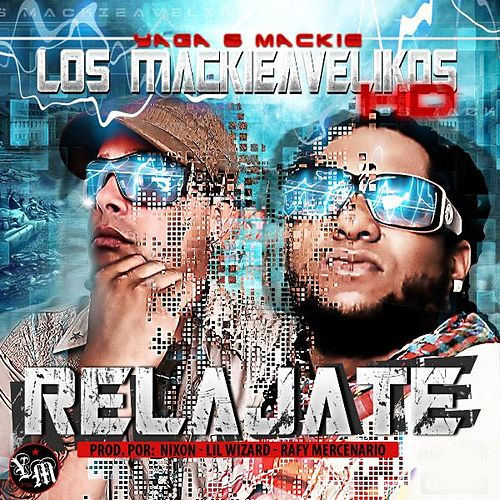 Play & Download Relajate - Single by Yaga Y Mackie | Napster
