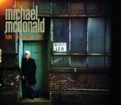 Baby I Need Your Loving von Michael McDonald