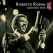 Greatest Hits von Roberto Roena