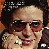 Play & Download De Ti Depende by Hector Lavoe | Napster
