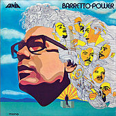 Play & Download Barretto Power by Ray Barretto | Napster