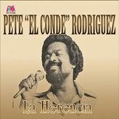 La Herencia de Pete El Conde Rodriguez