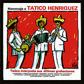 Homenaje A Tatico Henriquez by Tatico Henriquez Y Sus Muchachos