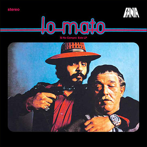 Play & Download Lo Mato by Willie Colon | Napster
