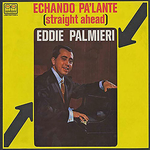 Play & Download Straight Ahead by Eddie Palmieri | Napster